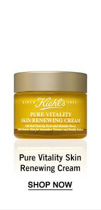 Pure Vitality Skin Renewing Cream CTA: SHOP NOW